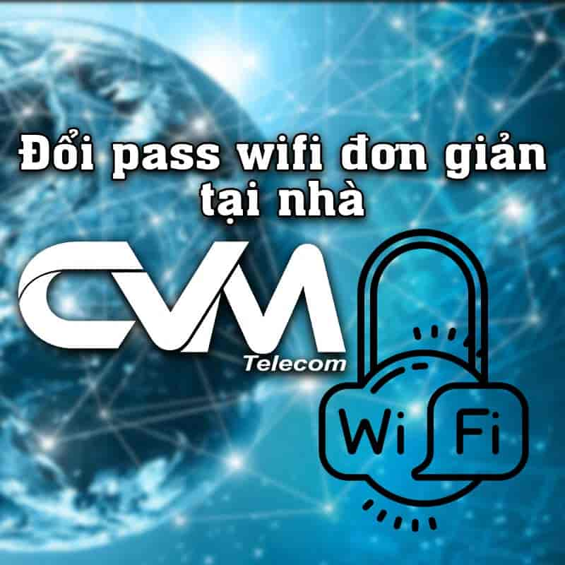 huong dan doi pass wifi