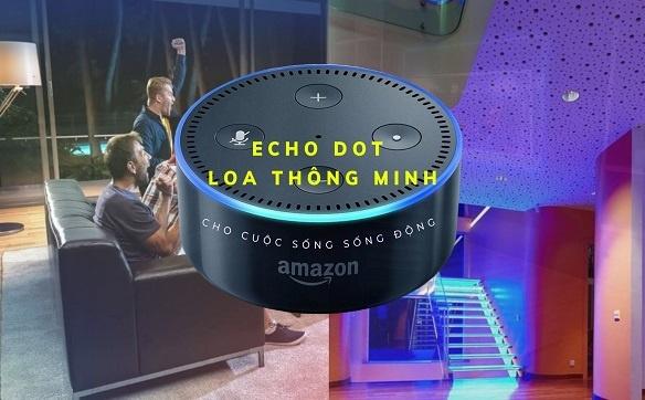 Echo Dot loa thông minh